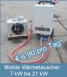 Mobile Wärmetauscher für den Betrieb mit Pumpenwarmwasser: 7 kW bis 21 kW. Geeignet in Kombimation mit einer Elektrotherme.